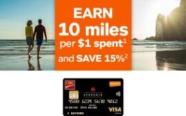 Aeroplan联名信用卡加航消费每$1可得10 miles,用折扣价买AP的机会又来了