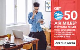 2018年10月5日前,注册Staples Emails可得50 Air Miles(已经收到50 Miles)