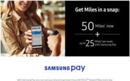 2018年12月31日前,使用Samsung Pay可得最高550 Air Miles奖励