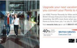 转分优惠 - 2021年7月31日前,加拿大HSBC Rewards转分至英航Avios额外40%优惠(已经有DP)